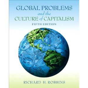 Richard robbins global problems and the culture of capitalism
